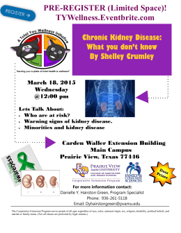 PRE-REGISTER (Limited Space)! TYWellness.Eventbrite.com Chronic Kidney Disease: What you don't know