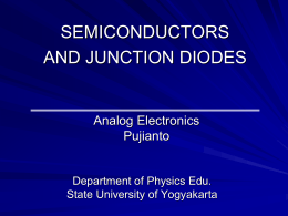 SEMICONDUCTORS AND JUNCTION DIODES Analog Electronics