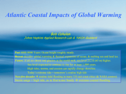 Atlantic Coastal Impacts of Global Warming Bob Cahalan
