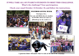 IT WILL TAKE ALL OF PVAMU'S STUDENTS TO MEET THIS... What's the challenge? Your participation.