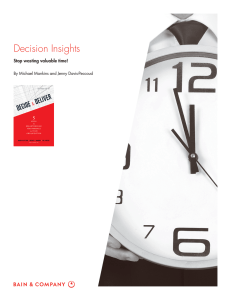 Decision Insights Stop wasting valuable time! By Michael Mankins and Jenny Davis-Peccoud