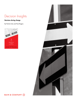 Decision Insights Decisions during change By Patrick Litre and Paul Rogers