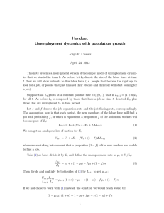 Handout Unemployment dynamics with population growth Jorge F. Chavez April 24, 2012