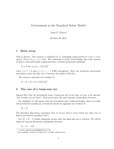 Government in the Standard Solow Model 1 Basic setup Jorge F. Chavez