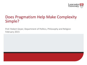 Does Pragmatism Help Make Complexity Simple? February 2015