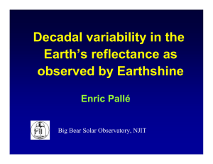 Decadal variability in the Earth's reflectance as observed by Earthshine Enric Pallé