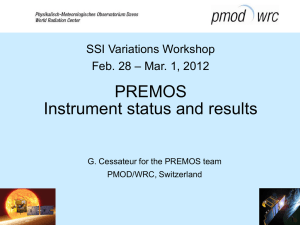 PREMOS Instrument status and results  SSI Variations Workshop