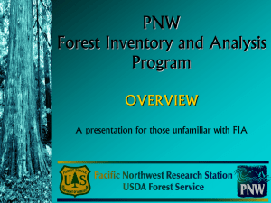 PNW Forest Inventory and Analysis Program OVERVIEW