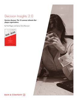 Decision Insights 2.0 Decision diseases: The 10 common ailments that plague organizations