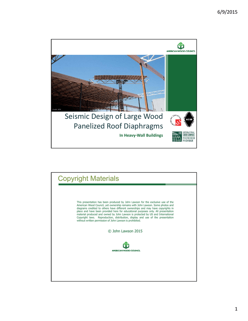 Seismic Design of Large Wood Panelized Roof Diaphragms Copyright Materials  6/9/2015