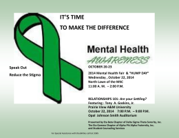 IT'S TIME TO MAKE THE DIFFERENCE Speak Out Reduce the Stigma
