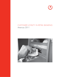 CUSTOMER LOYALTY IN RETAIL BANKING Americas 2011