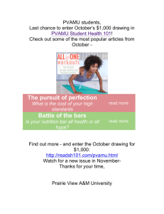 PVAMU students, Last chance to enter October's $1,000 drawing in !