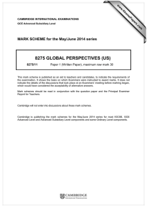 8275 GLOBAL PERSPECTIVES (US)  MARK SCHEME for the May/June 2014 series