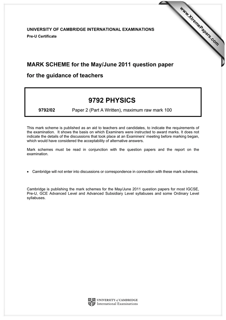 9792 PHYSICS MARK SCHEME for the May/June 2011 question paper
