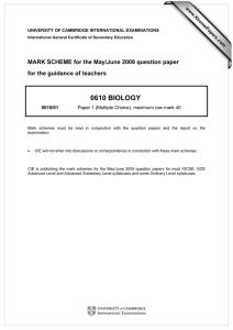 0610 BIOLOGY  MARK SCHEME for the May/June 2009 question paper