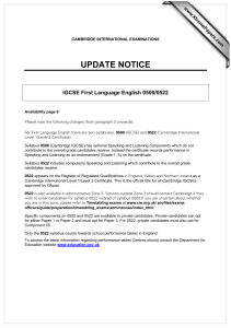 UPDATE NOTICE IGCSE First Language English 0500/0522 www.XtremePapers.com