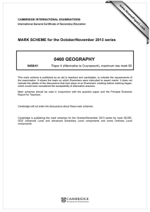 0460 GEOGRAPHY  MARK SCHEME for the October/November 2013 series