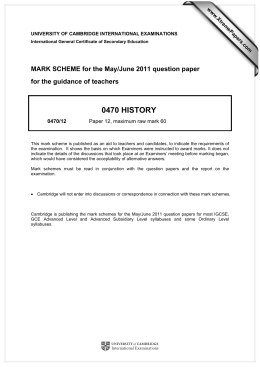 0470 HISTORY  MARK SCHEME for the May/June 2011 question paper