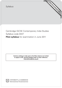 Syllabus Cambridge IGCSE Contemporary India Studies Syllabus code 0447 Pilot syllabus