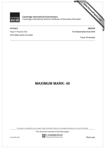 MAXIMUM MARK: 40 www.XtremePapers.com Cambridge International Examinations 0625/05