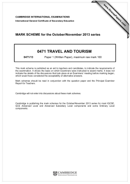 0471 TRAVEL AND TOURISM  MARK SCHEME for the October/November 2013 series