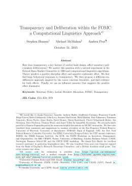 Transparency and Deliberation within the FOMC: a Computational Linguistics Approach ∗† Stephen Hansen