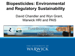 Biopesticides: Environmental and Regulatory Sustainability David Chandler and Wyn Grant,