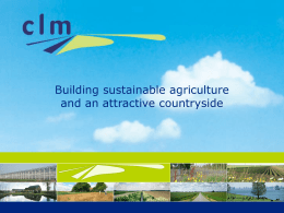 Building sustainable agriculture and an attractive countryside