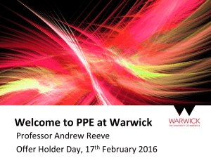 Welcome to PPE at Warwick Professor Andrew Reeve Offer Holder Day, 17
