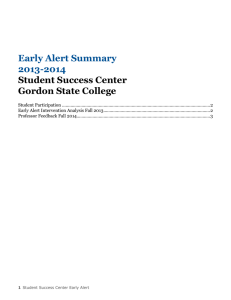 Early Alert Summary 2013-2014 Student Success Center Gordon State College