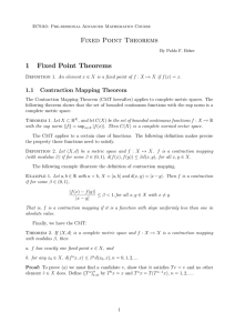 Fixed Point Theorems 1 1.1 Contraction Mapping Theorem