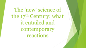 The 'new' science of the 17 Century: what it entailed and