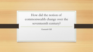 How did the notion of commonwealth change over the seventeenth century? Guntash Gill