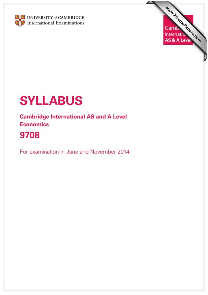 SYLLABUS 9708 Cambridge International AS and A Level Economics
