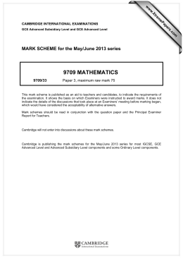 9709 MATHEMATICS  MARK SCHEME for the May/June 2013 series
