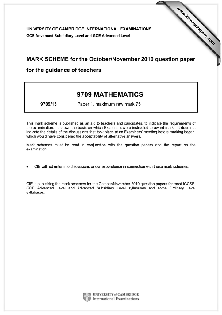 9709 MATHEMATICS MARK SCHEME for the October/November 2010 question