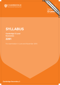 SYLLABUS 2281 Cambridge O Level Economics