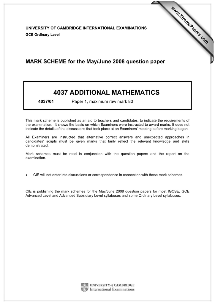 4037 ADDITIONAL MATHEMATICS MARK SCHEME for the May/June