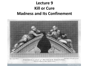 Lecture 9 Kill or Cure Madness and Its Confinement