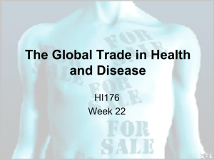 The Global Trade in Health and Disease HI176 Week 22