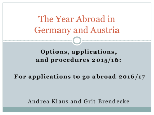 The Year Abroad in Germany and Austria Options, applications, and procedures 2015/16: