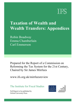 IFS  Taxation of Wealth and Wealth Transfers: Appendices