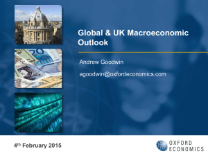 Global & UK Macroeconomic Outlook 4 February 2015