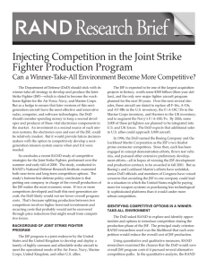 Research Brief Injecting Competition in the Joint Strike Fighter Production Program