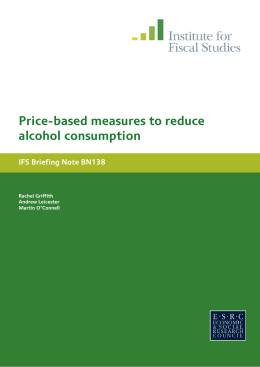 Price-based measures to reduce alcohol consumption IFS Briefing Note BN138 Rachel Griffith