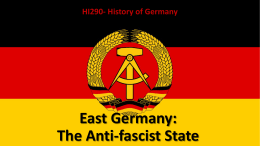 East Germany: The Anti-fascist State HI290- History of Germany