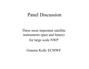 Panel Discussion Three most important satellite instruments (past and future)