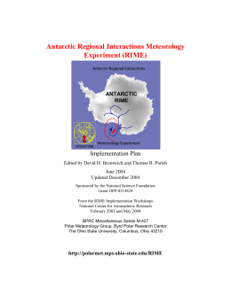 Antarctic Regional Interactions Meteorology Experiment (RIME) Implementation Plan ANTARCTIC