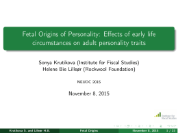 Fetal Origins of Personality: Effects of early life